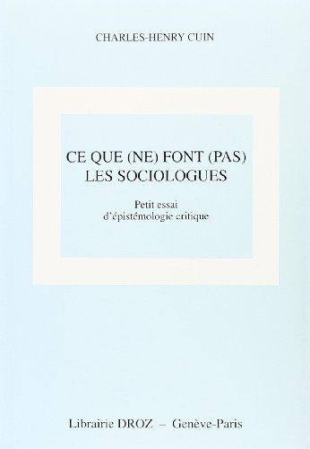 9782600004268: Ce que (ne) font (pas) les sociologues : petit essai d'épistémologie critique
