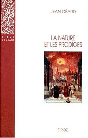 9782600005029: La Nature et les prodiges: L'insolite au XVIe siècle