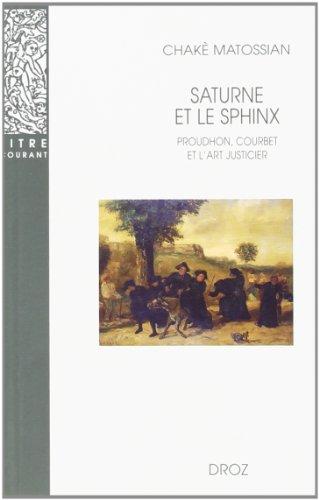 Saturne et le Sphinx : Proudhon, Courbet