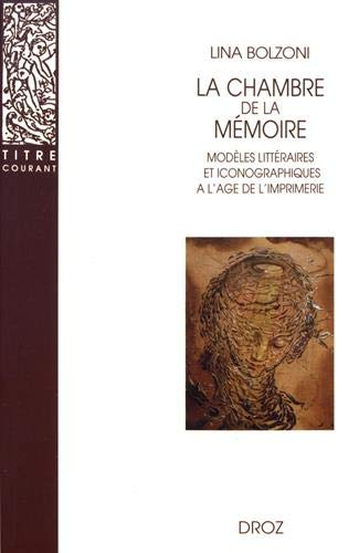 La chambre de la mémoire : Modèles: Lina Bolzoni