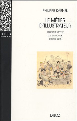 Le Métier d'illustrateur (1830-1880) : Rodolphe Töpffer,