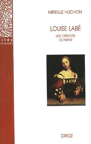 9782600005340: Louise Lab� : Une cr�ature de papier