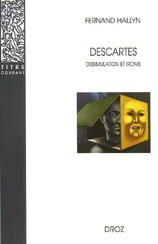 9782600005357: Descartes : Dissimulation et ironie (Titre courant)