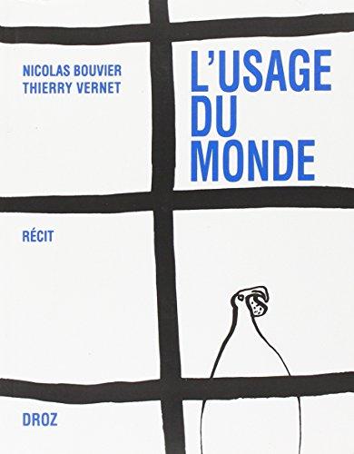 9782600006002: L'usage du monde: Récit (French Edition)