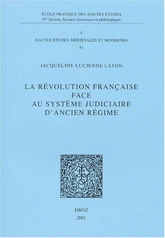 9782600006156: la revolution francaise face au systeme judiciaire d'ancien regime