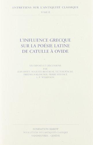 9782600007023: L'influence Grecque Sur La Poesie Latine De Catulle a Ovide