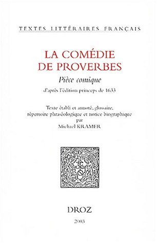 COMEDIE DE PROVERBES: KRAMER M