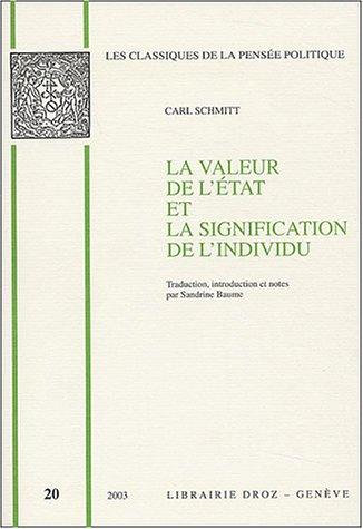 9782600008532: La valeur de l'état et la signification de l'individu