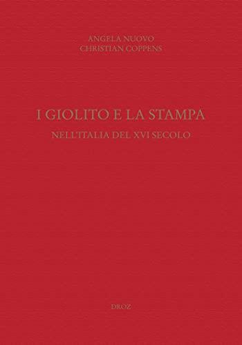 I Giolito e la stampa nell'Italia del: Angela Nuovo et