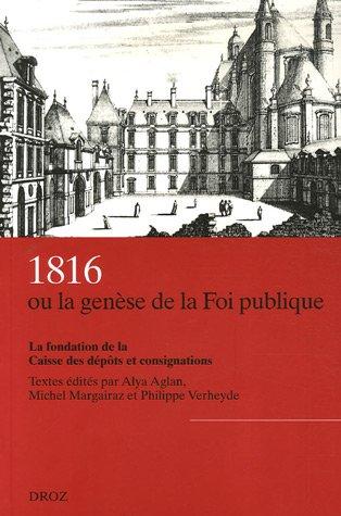 9782600010511: 1816 ou la gen�se de la Foi publique : La fondation de la Caisse des d�p�ts et consignations