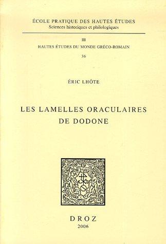 Les Lamelles oraculaires de Dodone: Lhôte, Eric