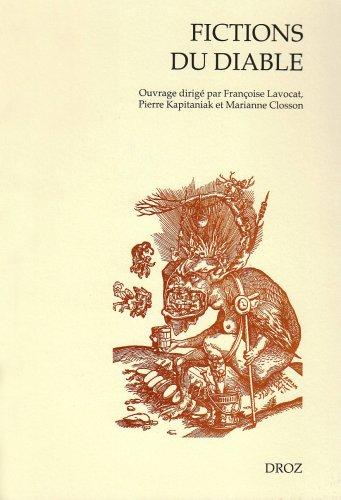 9782600011358: Fictions du diable: Littérature et démonologie de saint Augustin à Léo Taxil (Cahiers D'humainsme Et Renaissance) (French Edition)