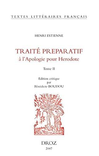 9782600011365: L'Introduction au traité de la conformité des merveilles anciennes avec les modernes ou Traité preparatif à l'Apologie pour Herodote