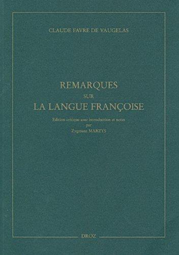 9782600012911: Remarques sur la langue françoise