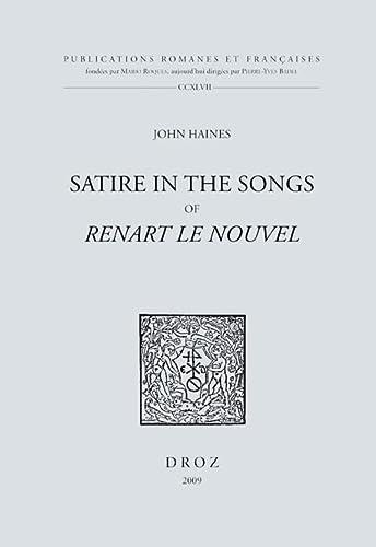 9782600013246: Satire in the Songs of Renart le nouvel (Publications Romanes et Francaises)