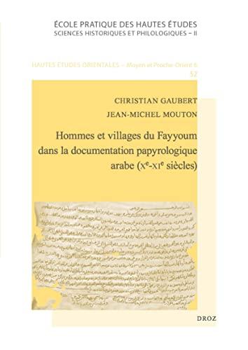 9782600013789: Hommes et villages du Fayyoum dans la documentation papyrologique arabe (Xe-XIe siècles)