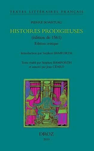 Histoires prodigieuses (édition de 1561). Edition critique: Boaistuau, Pierre