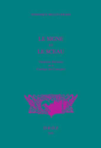9782600013994: Le Signe et le sceau: Variations littéraires sur le Cantique des Cantiques (Histoire Des Idees Et Critique Litteraire) (French Edition)