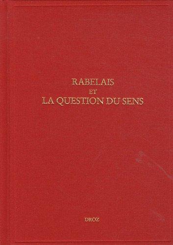 9782600014151: Etudes rabelaisiennes : Tome 49, Rabelais et la question du sens
