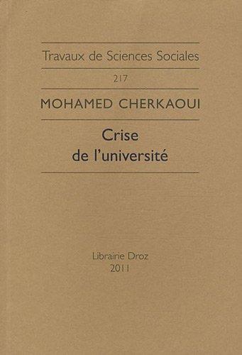 9782600014915: Crise de l'universit� : Le nouvel esprit acad�mique et la s�cularisation de la production intellectuelle