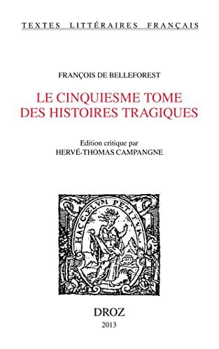 9782600015691: Le cinquiesme tome des histoires tragiques