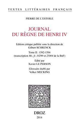 9782600017749: Journal du règne de Henri IV : Tome 2, 1592-1594