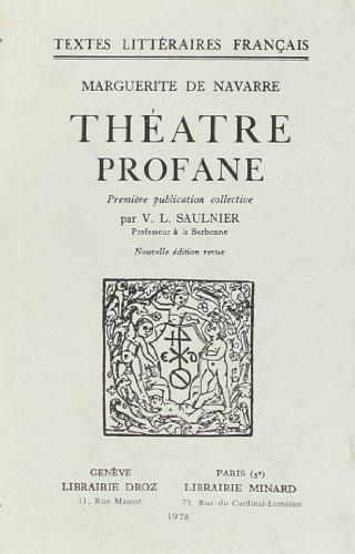 theatre profane: Marguerite de Navarr