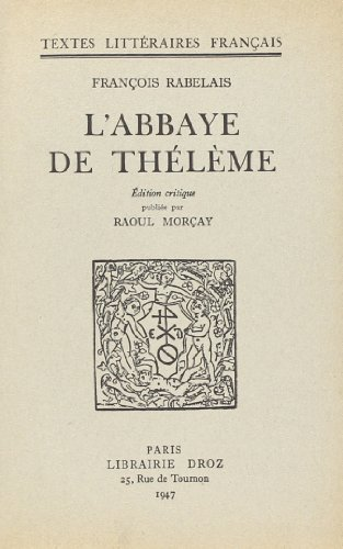 9782600023726: L'Abbaye de Theleme (French Edition)