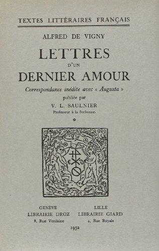 Lettres d'un dernier amour : correspondance inédite