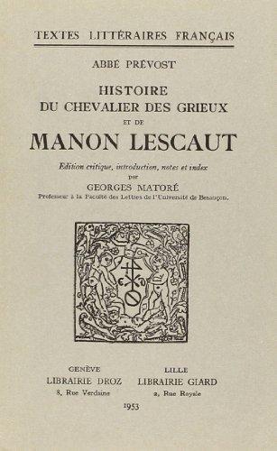 Histoire du Chevalier Des Grieux et de