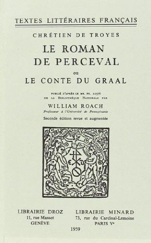 Le roman de Perceval ou le conte