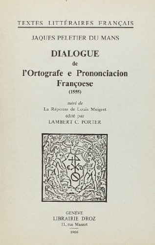 9782600024143: dialogue de l'ortografe et prononciacion francoese (1555)