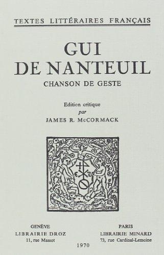 9782600024402: Gui de Nanteuil: chanson de geste (Textes Litteraires Francais) (French Edition)