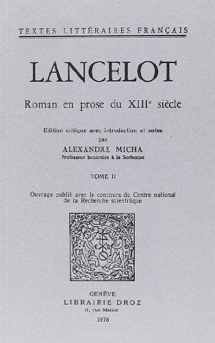 9782600025232: Lancelot : Roman en Prose du Xiiie Siecle