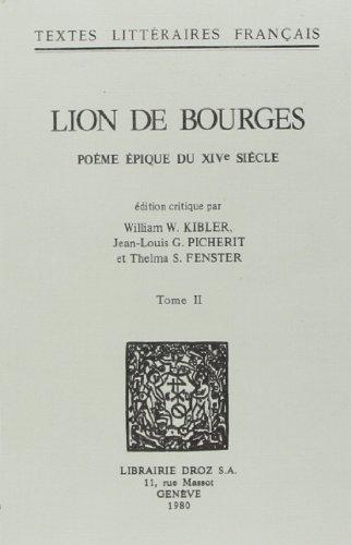 9782600025560: Lion de Bourges : Poème Epique du Xive Siecle
