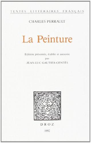 La Peinture: Perrault, Charles
