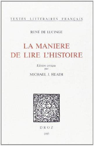 La Manière de lire l'histoire: Lucinge, René de