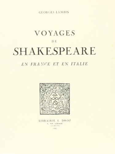 Voyages de Shakespeare en France et en: Lambin, Georges
