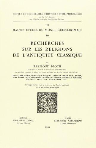 9782600033398: Recherches Sur les Religions de l'Antiquite Classique