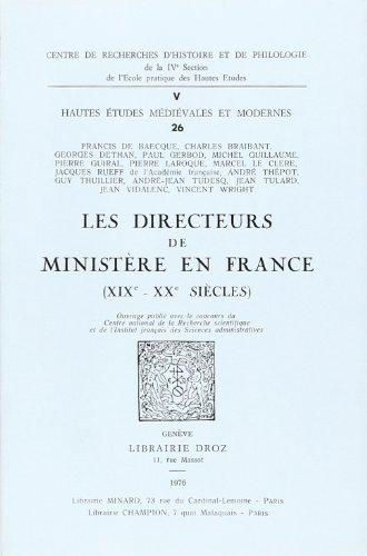 Les Directeurs de ministère en France (XlXe: Francis de Baecque,
