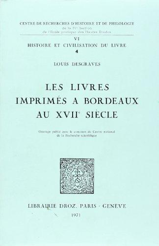 les livres imprimes a bordeaux au xviie: Desgraves, Louis
