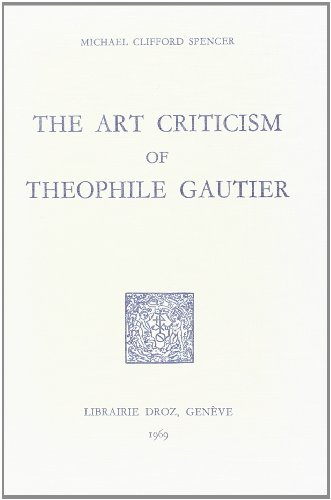 9782600034982: The Art Criticism of Theophile Gautier