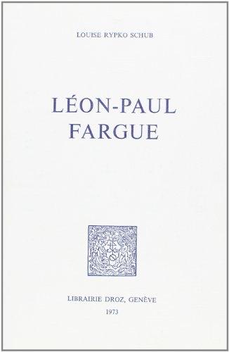 Léon-Paul Fargue: Rypko Schub, Louise
