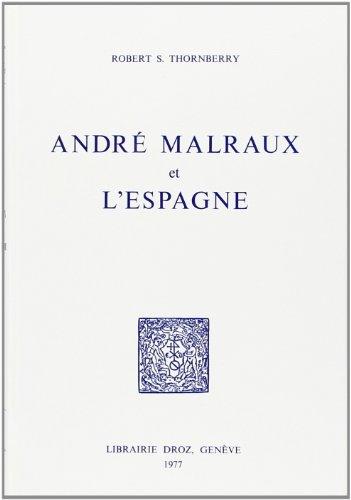 9782600035583: Andre Malraux et l'Espagne