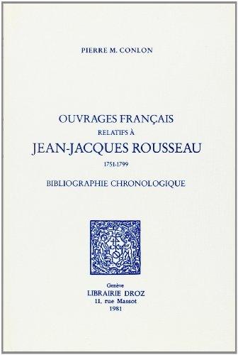 Ouvrages français relatifs à Jean-Jacques Rousseau : Conlon, Pierre M.