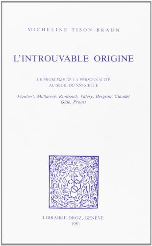 9782600035866: L'Introuvable Origine : le Probleme de la Personnalité au Seuil du Xxe Siecle