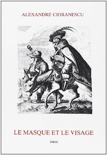 9782600035934: Le Masque et le Visage : du Baroque Espagnol au Classicisme Français