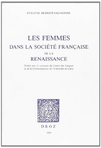 9782600036658: Les Femmes dans la Societe Francaise de la Renaissance
