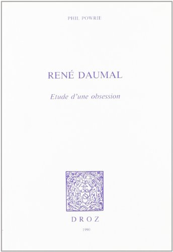 9782600036689: rene daumal : etude d'une obsession