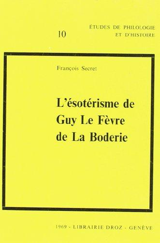 9782600038867: L'Esoterisme de Guy le Fevre de la Boderie